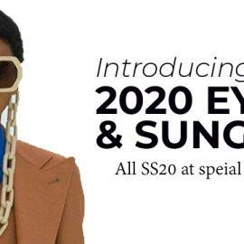 FW 19-20 & SS20 – 2020 Eyewear and Sunglasses