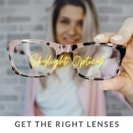 2021 Eyeglasses – Get The Right Lenses For Your Day-to-Day