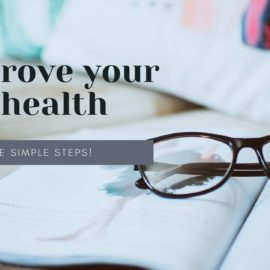 How to help improve your eye health with these simple steps!